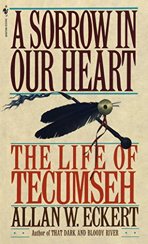 9780553561746: A Sorrow in Our Heart: The Life of Tecumseh