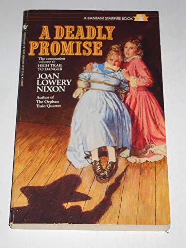 9780553561777: A Deadly Promise (A Bantam Starfire Book)
