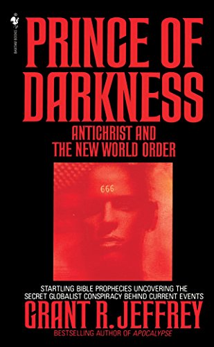9780553562231: Prince of Darkness: Antichrist And New World Order