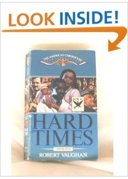 9780553562385: Hard Times (The American Chronicles, Volume 4)