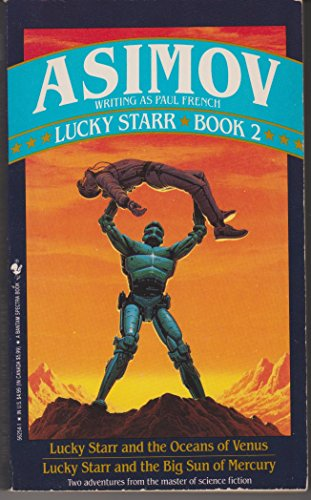 9780553562545: Lucky Starr and the Oceans of Venus & Lucky Star and the Big Sun of Mercury/2 Books in 1 Volume