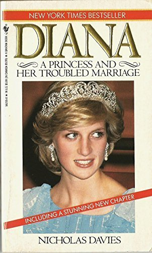 Diana: A Princess and Her Troubled Marriage: Nicholas Davies
