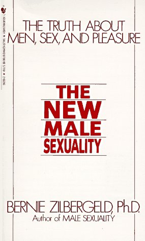 9780553562590: The New Male Sexuality: The Truth About Men, Sex and Pleasure