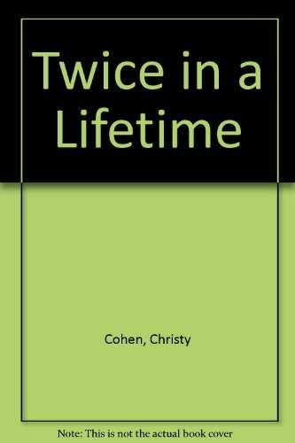 Twice in a Lifetime: Cohen, Christy