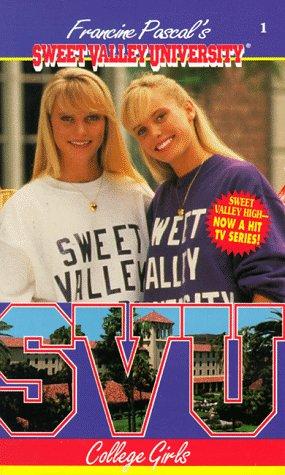 9780553563085: College Girls (Sweet Valley University(R))