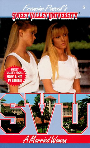 A Married Woman (Sweet Valley University(R)): Pascal, Francine