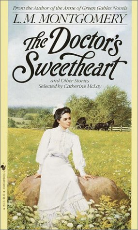 9780553563306: The Doctor's Sweetheart