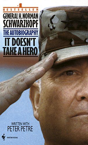 9780553563382: It Doesn't Take a Hero: The Autobiography of General Norman Schwarzkopf