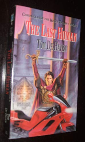 The Last Human (Chronicles of the King's Tramp, Book 3) (0553563408) by De Haven, Tom