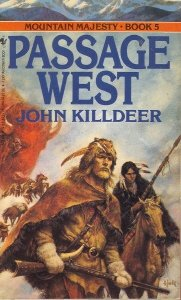 9780553563764: Passage West (Mountain Majesty, Book 5)