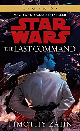 9780553564921: The Last Command: Book 3 (Star Wars Thrawn trilogy)