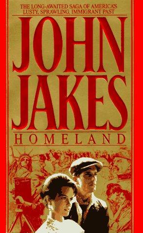 Homeland: The Crown Family Saga, 1890-1900: John Jakes