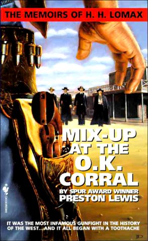 9780553565430: Mix-Up at the O.K. Corral: The Memoirs of H. H. Lomax