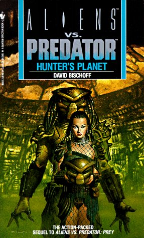 9780553565560: Hunter's Planet: Aliens vs. Predator