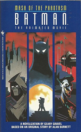Batman : The Mask of the Phantasm