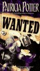 Wanted (9780553566000) by Patricia Potter