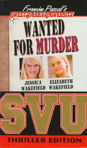 Wanted for Murder (Sweet Valley University(R)) (0553566881) by Francine Pascal