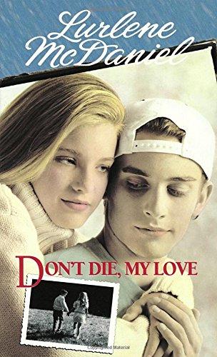 9780553567151: Don't Die, My Love