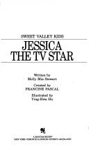 9780553567342: JESSICA THE TV STAR (Sweet Valley Kids, No 16)