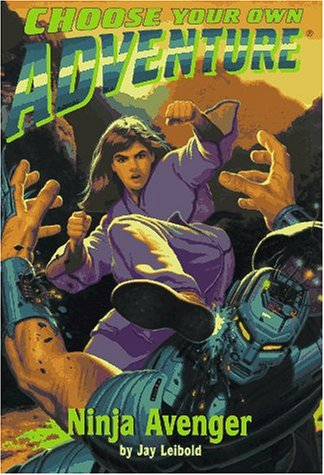 Ninja Avenger (Choose Your Own Adventure No. 179): Packard, Edward
