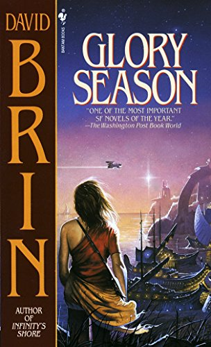 Glory Season (Paperback): David Brin