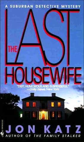 9780553567939: The Last Housewife: A Suburban Detective Mystery