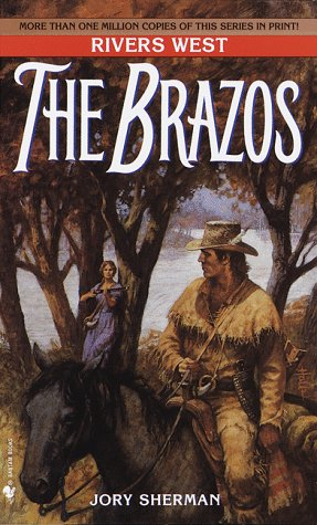 9780553567977: The Brazos: Rivers West Series (The Rivers West)