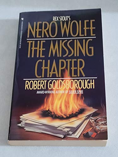 9780553568745: The Missing Chapter: A Nero Wolfe Mystery
