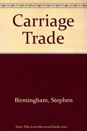 9780553568783: Carriage Trade