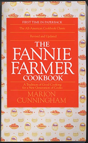 9780553568813: The Fannie Farmer Cookbook: A Tradition of Good Cooking for a New Generation of Cooks