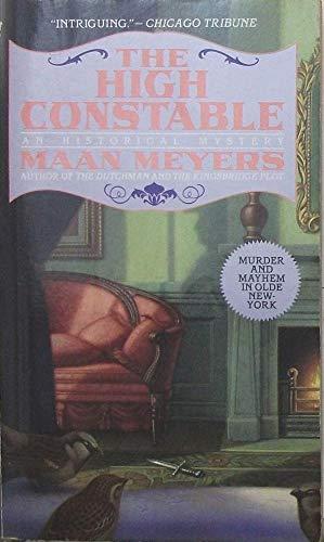 9780553568899: The High Constable (Dutchman Historical Mystery, Book 3)