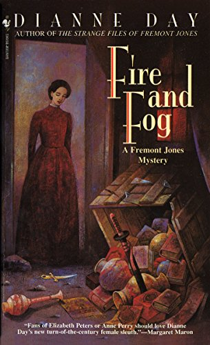 Fire and Fog: A Fremont Jones Mystery (Fremont Jones Mysteries) (0553569228) by Day, Dianne