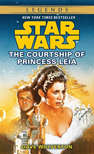 9780553569377: The Courtship of Princess Leia: Star Wars Legends