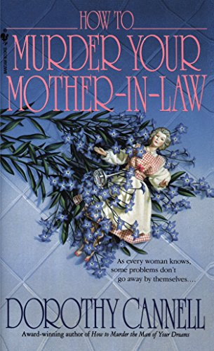 9780553569513: How to Murder Your Mother-in-Law (Ellie Haskell)