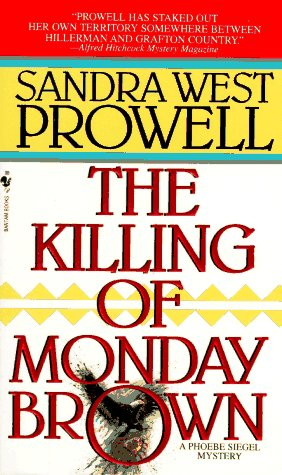 9780553569698: The Killing of Monday Brown (A Phoebe Siegel Mystery)