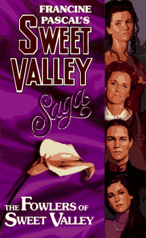 9780553570038: Fowlers of Sweet Valley (Sweet Valley High)