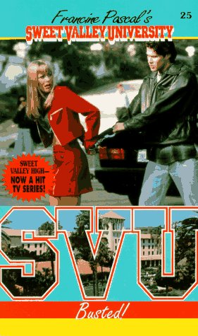 9780553570069: Busted! (Sweet Valley University(R))