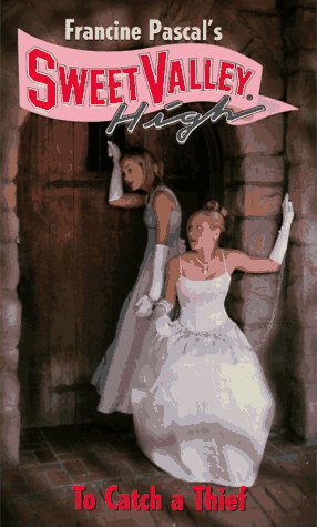 9780553570670: To Catch a Thief (Francine Pascal's Sweet Valley High, Book 133)