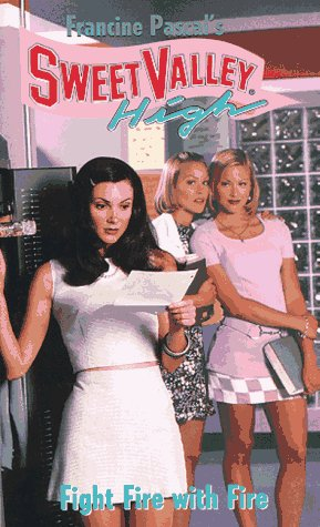 Fight Fire with Fire (Sweet Valley High): Pascal, Francine