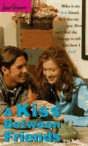 9780553570786: A Kiss Between Friends (Love Stories)