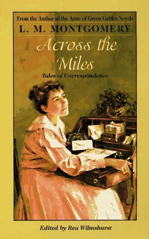 9780553571035: Across the Miles: Tales of Correspondence