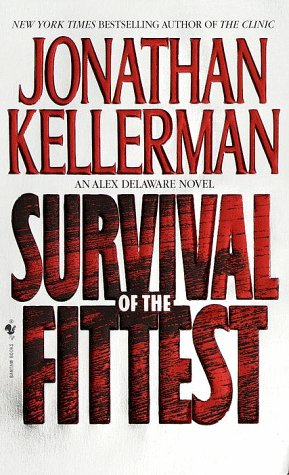9780553572322: Survival of the Fittest: An Alex Delaware Novel