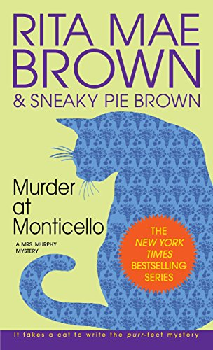 9780553572353: Murder at Monticello: A Mrs. Murphy Mystery