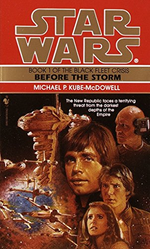 9780553572735: Before the Storm (Star Wars: The Black Fleet Crisis)