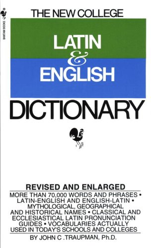 9780553573015: The Bantam New College Latin & English Dictionary (The Bantam New College Dictionary Series)