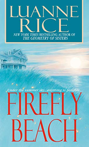 Firefly Beach: Luanne Rice
