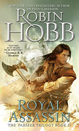 Royal Assassin (The Farseer Trilogy, Book 2) (0553573411) by Robin Hobb