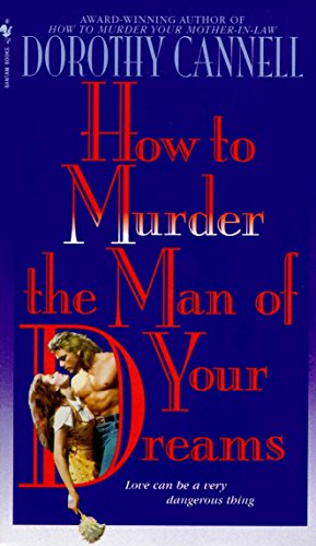 9780553573602: How to Murder the Man of Your Dreams