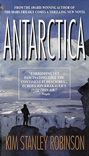 Antarctica: A Novel: Kim Stanley Robinson