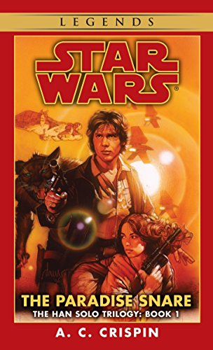 9780553574159: The Paradise Snare (Star Wars, The Han Solo Trilogy #1) (Book 1)
